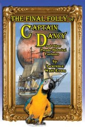 The Final Folly of Captain Dancy